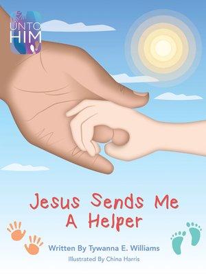 cover image of Jesus Sends Me a Helper