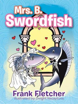 cover image of Mrs. B. Swordfish