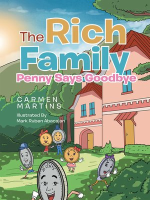 cover image of The Rich Family Penny Says Goodbye