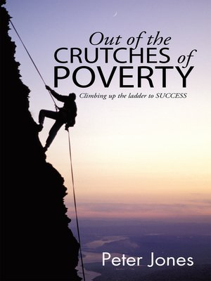 cover image of Out of the Crutches of Poverty