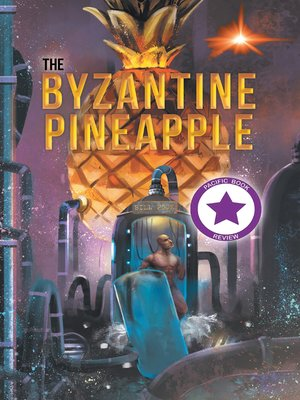 cover image of The Byzantine Pineapple (Part 1)