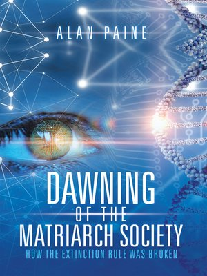 cover image of Dawning of the Matriarch Society