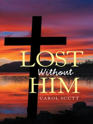 cover image of Lost Without Him