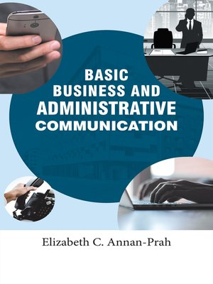 cover image of Basic Business and Administrative Communication
