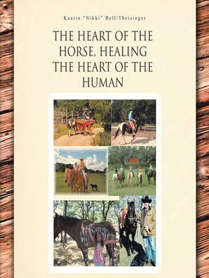 cover image of The Heart of the Horse, Healing the Heart of the Human