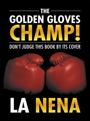 cover image of The Golden Gloves Champ!