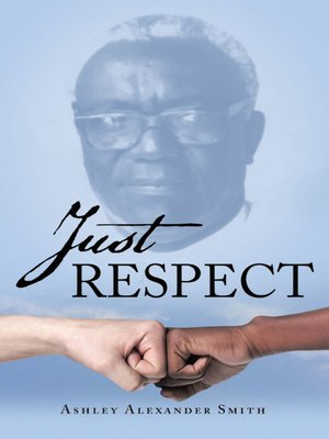 cover image of Just Respect