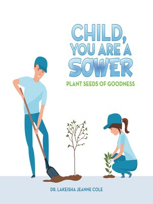 cover image of Child, You Are a Sower