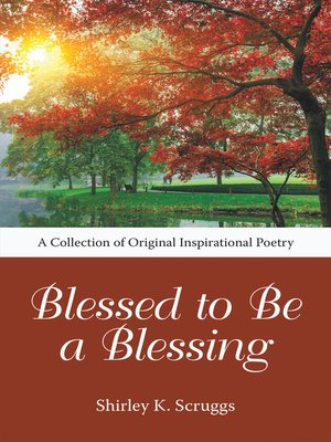 cover image of Blessed to Be a Blessing