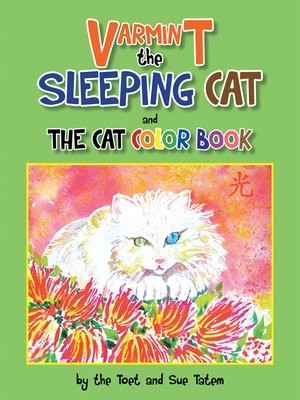 cover image of Varmint the Sleeping Cat and the Cat Color Book