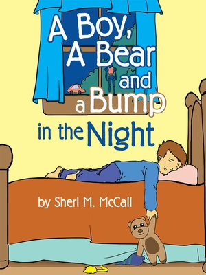 cover image of A Boy, a Bear and a Bump in the Night