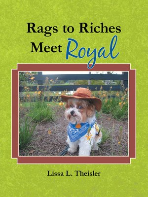 cover image of Rags to Riches, Meet Royal