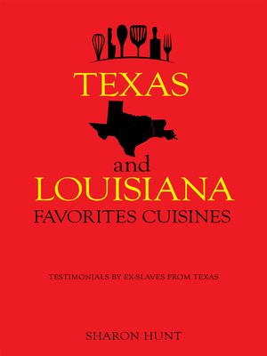 cover image of Texas  and   Louisiana  Favorites Cuisines