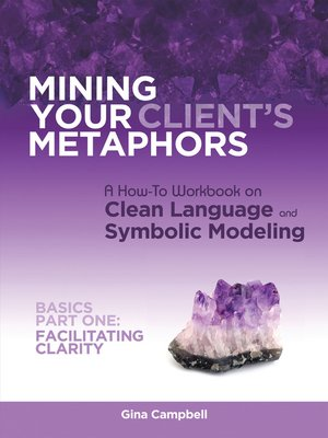 cover image of Mining Your Client's Metaphors