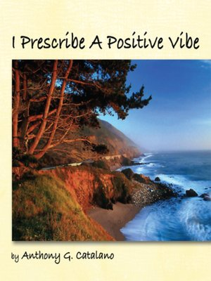 cover image of I Prescribe a Positive Vibe