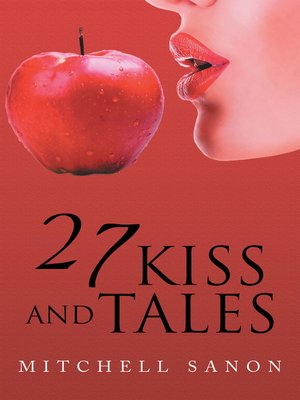cover image of 27 Kiss and Tales