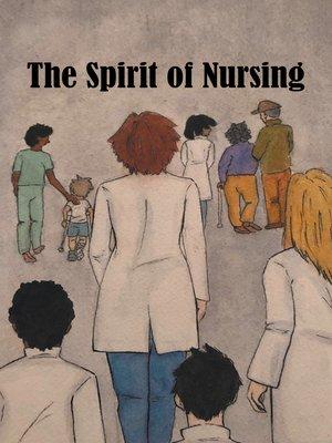 cover image of The Spirit of Nursing