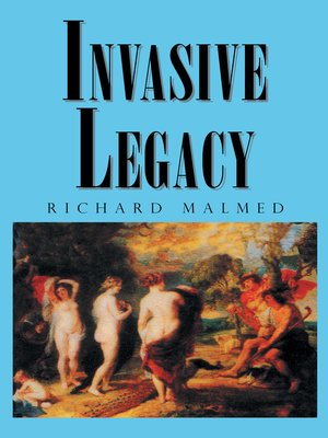 cover image of Invasive Legacy
