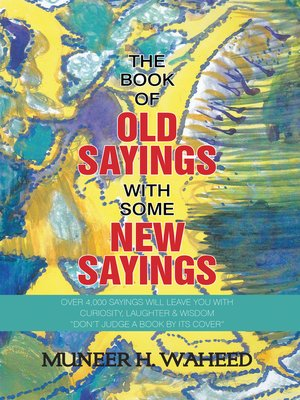 cover image of The Book of Old Sayings with Some New Sayings