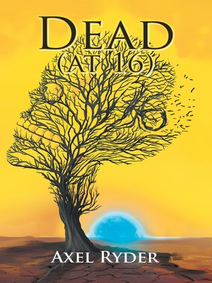 cover image of Dead (At 16)