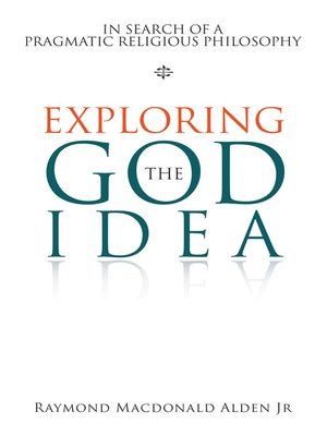 cover image of Exploring the God Idea