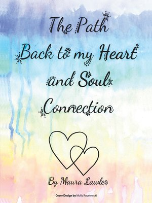 cover image of The Path Back to My Heart and Soul Connection
