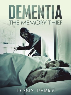 cover image of Dementia the Memory Thief