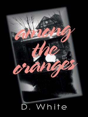 cover image of Among the Oranges