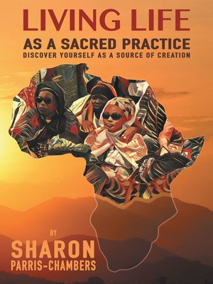 cover image of Living Life as a Sacred Practice