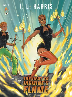 cover image of The Heat to Jasmine's Flame