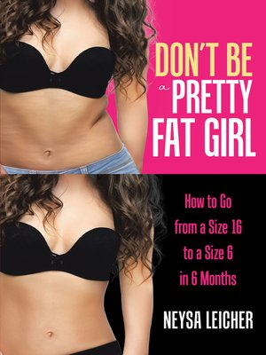 cover image of Don't Be a Pretty Fat Girl