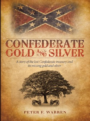 cover image of Confederate Gold and Silver