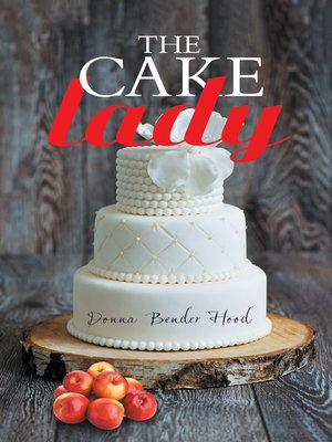 cover image of The Cake Lady