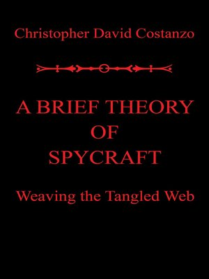 cover image of A Brief Theory of  Spycraft