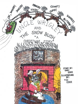 cover image of Uncle Wrigley and the Snow Bush
