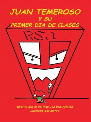 cover image of Juan Temeroso Y Su Primer Día De Clases (Coloring Book)