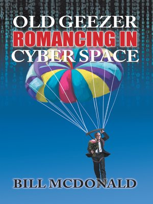 cover image of Old Geezer Romancing in Cyberspace