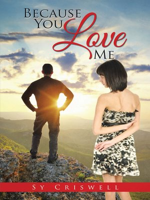 cover image of Because You Love Me