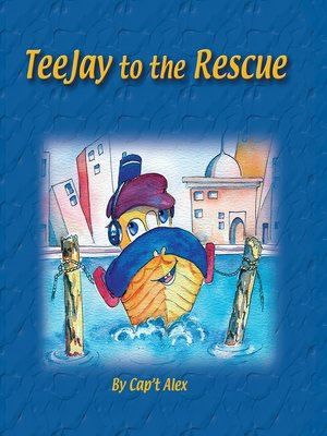 cover image of Teejay to the Rescue