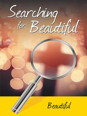 cover image of Searching for Beautiful