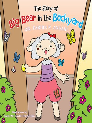 cover image of The Story of Big Bear in the Backyard