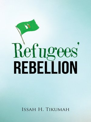 cover image of Refugees' Rebellion