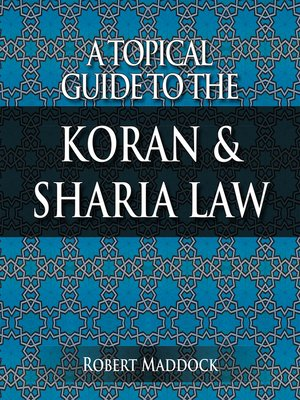 cover image of A Topical Guide to the Koran & Sharia Law