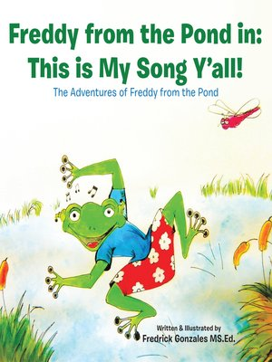 cover image of Freddy from the Pond In