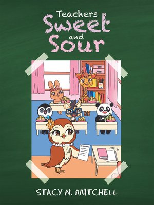 cover image of Teachers Sweet and Sour