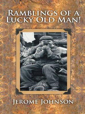 cover image of Ramblings of a Lucky Old Man!