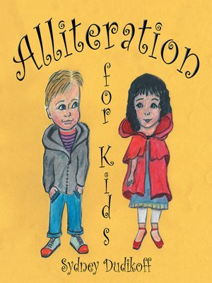 cover image of Alliteration for Kids