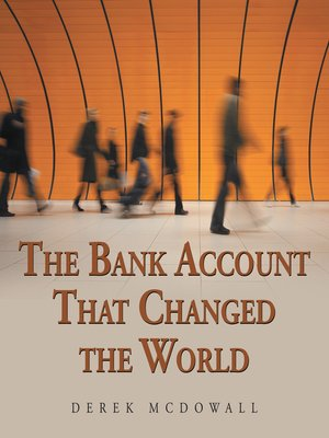 cover image of The Bank Account That Changed the World