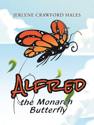 cover image of Alfred the Monarch Butterfly