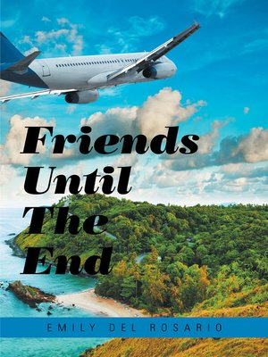 cover image of Friends Until the End